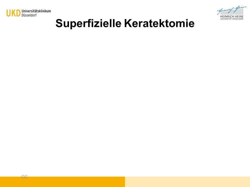 Superfizielle Keratektomie GG