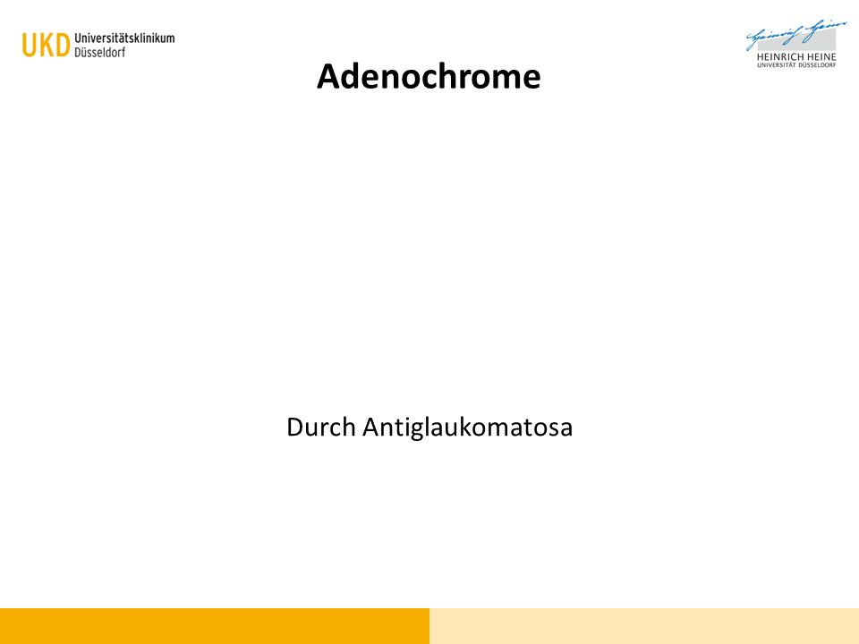 Adenochrome Durch Antiglaukomatosa