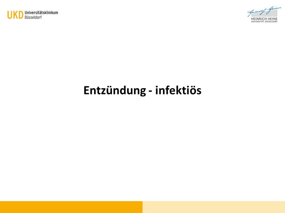 Entzündung - infektiös