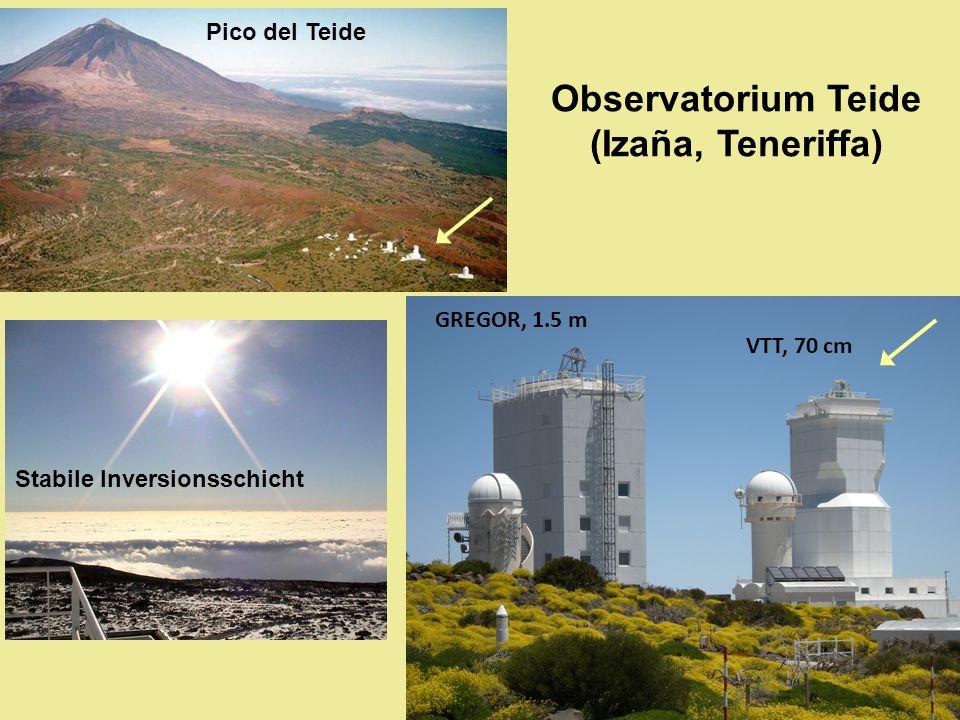 Observatorium Teide (Izaña, Teneriffa) Pico del Teide Stabile Inversionsschicht GREGOR, 1.5 m VTT, 70 cm