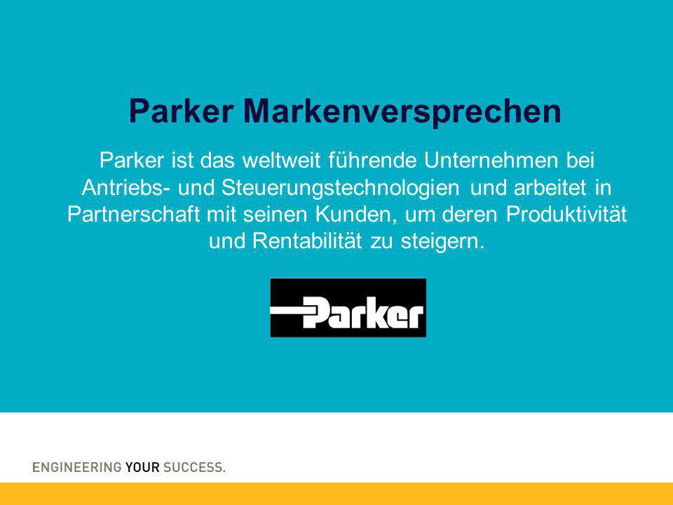 Parker ist das weltweit führende Unternehmen bei Antriebs- und Steuerungstechnologien und arbeitet in Partnerschaft mit seinen Kunden, um deren Produktivität und Rentabilität zu steigern.