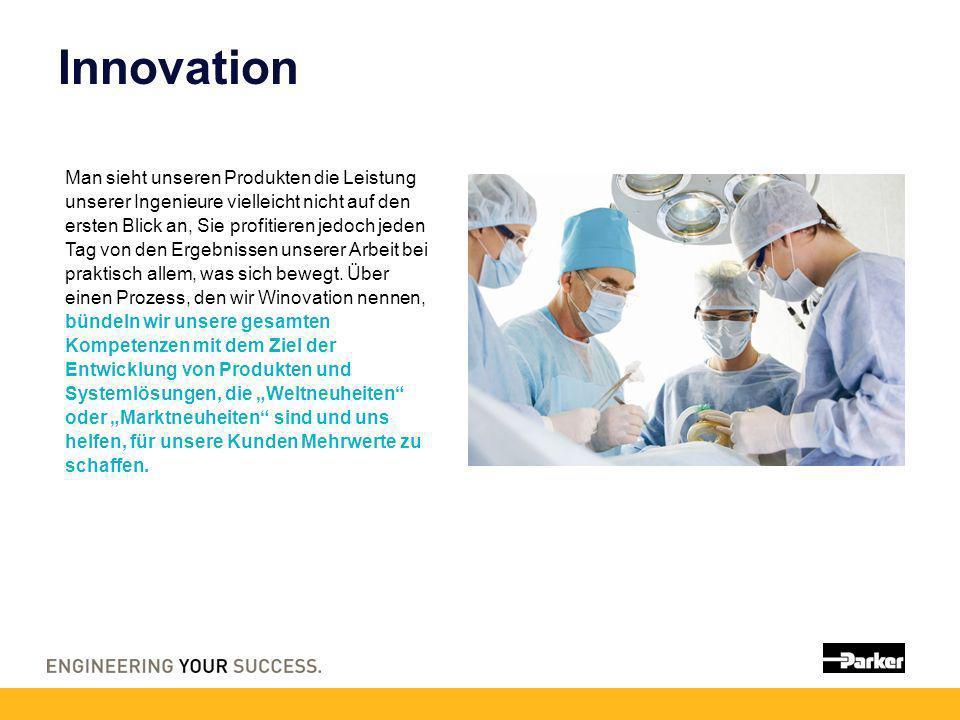 Innovation Man sieht unseren Produkten die Leistung unserer Ingenieure vielleicht nicht auf den ersten Blick an, Sie profitieren jedoch jeden Tag von den Ergebnissen unserer Arbeit bei praktisch allem, was sich bewegt.