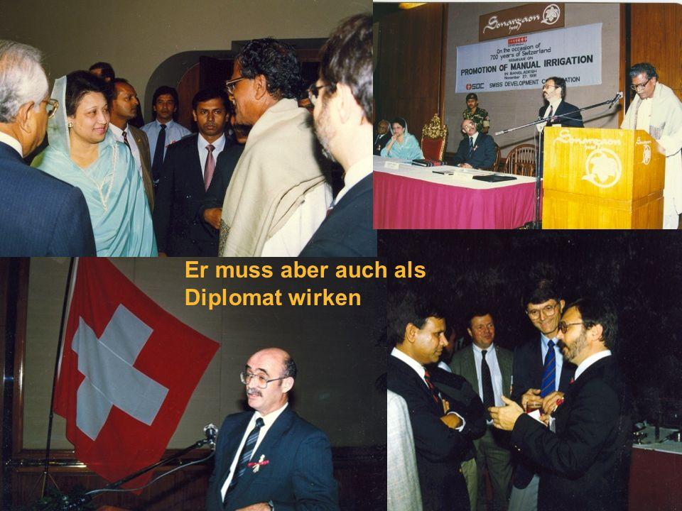 Er muss aber auch als Diplomat wirken