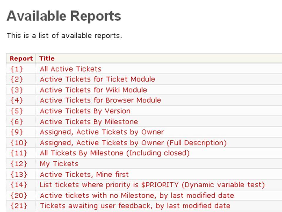 … Reports Gruppierte Darstellung von Ticketinformationen z.B.: Alle aktiven Tickets Basierend auf SQL SELECT query module Basis-Report vorgefertigt In