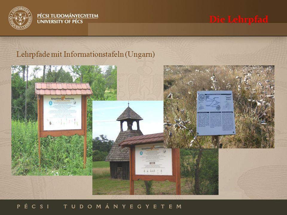 Die Lehrpfad Lehrpfade mit Informationstafeln (Ungarn)