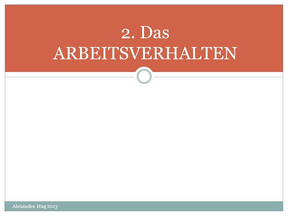 2. Das ARBEITSVERHALTEN