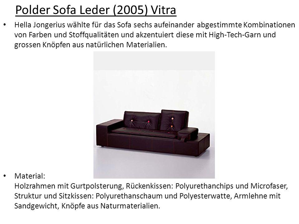 Polder Sofa Leder (2005) Vitra Hella Jongerius wählte für das Sofa sechs aufeinander abgestimmte Kombinationen von Farben und Stoffqualitäten und akze