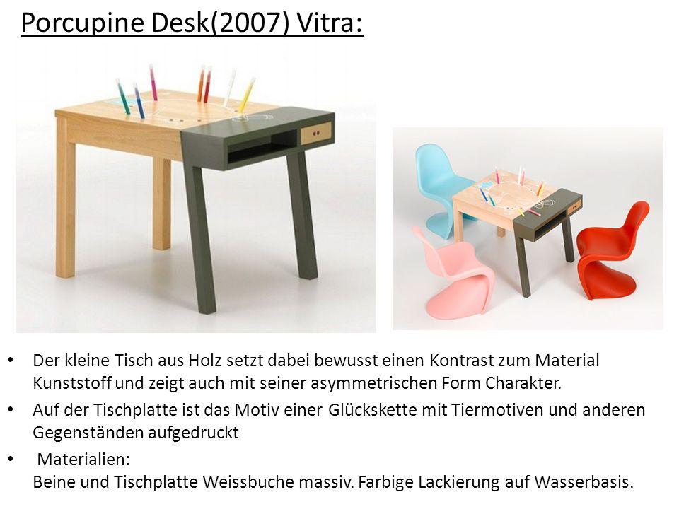 Porcupine Desk(2007) Vitra: Der kleine Tisch aus Holz setzt dabei bewusst einen Kontrast zum Material Kunststoff und zeigt auch mit seiner asymmetrisc