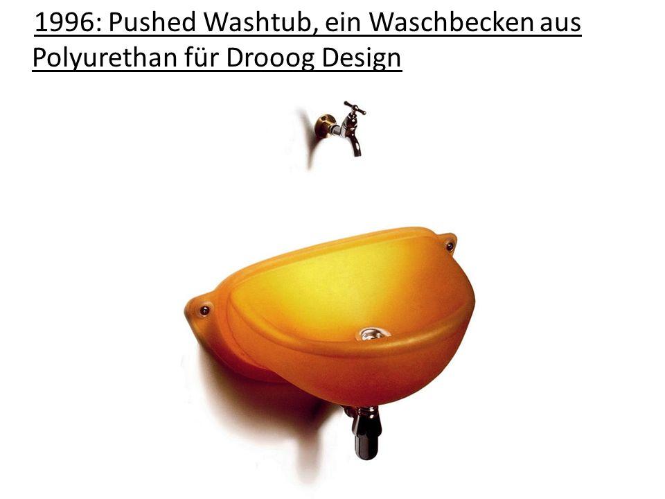 1996: Pushed Washtub, ein Waschbecken aus Polyurethan für Drooog Design