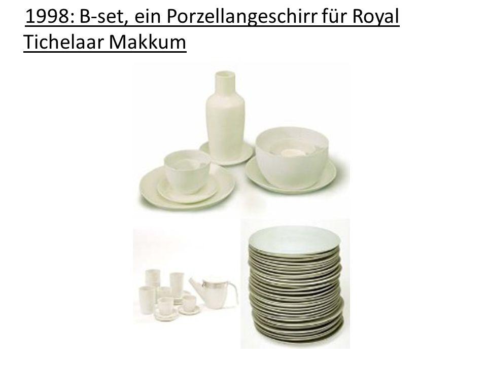 1998: B-set, ein Porzellangeschirr für Royal Tichelaar Makkum