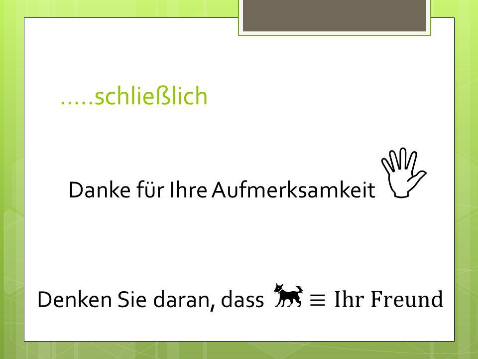 17.08.201110Die Wahl des richtigen Hundes Wo finden Sie weitere Informationen http://www.hund.de info@hund.de anmeldung@hund.de Weitere nützliche Link