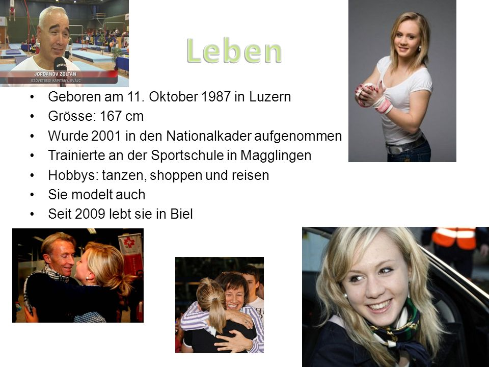 Geboren am 11. Oktober 1987 in Luzern Grösse: 167 cm Wurde 2001 in den Nationalkader aufgenommen Trainierte an der Sportschule in Magglingen Hobbys: t