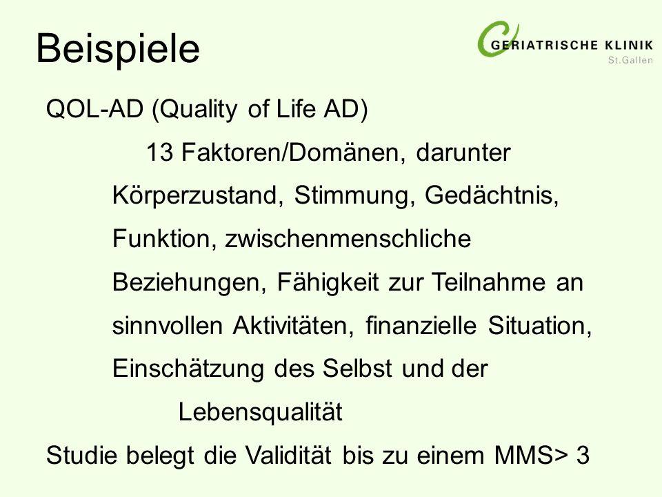 QOL-AD (Quality of Life AD) 13 Faktoren/Domänen, darunter Körperzustand, Stimmung, Gedächtnis, Funktion, zwischenmenschliche Beziehungen, Fähigkeit zu