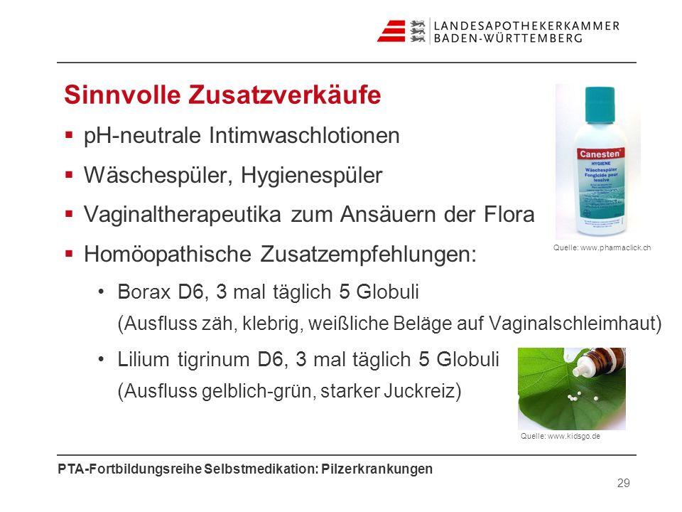 PTA-Fortbildungsreihe Selbstmedikation: Pilzerkrankungen Sinnvolle Zusatzverkäufe pH-neutrale Intimwaschlotionen Wäschespüler, Hygienespüler Vaginalth
