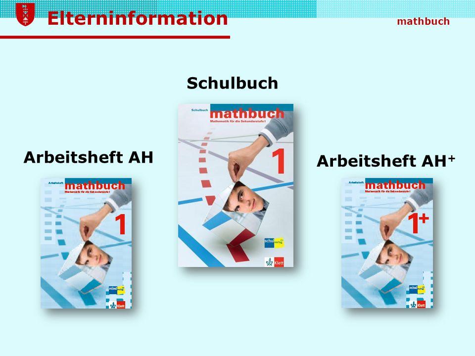 Elterninformation mathbuch Schulbuch Arbeitsheft AH Arbeitsheft AH +