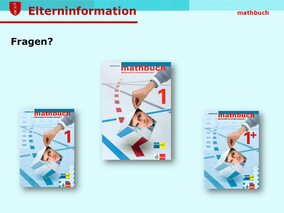 Elterninformation mathbuch Fragen?