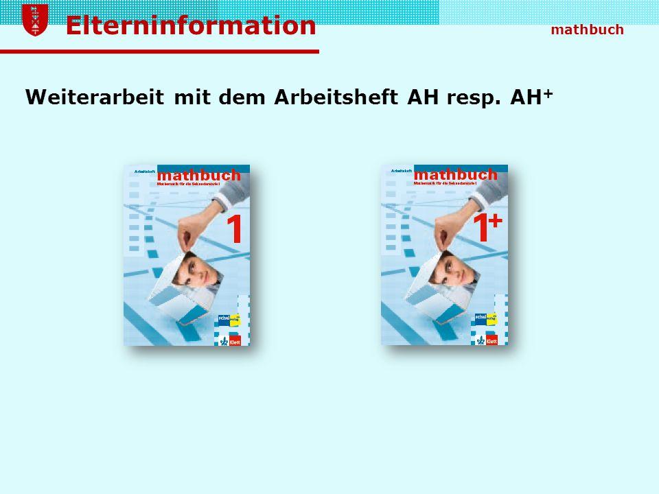 Elterninformation mathbuch Weiterarbeit mit dem Arbeitsheft AH resp. AH +