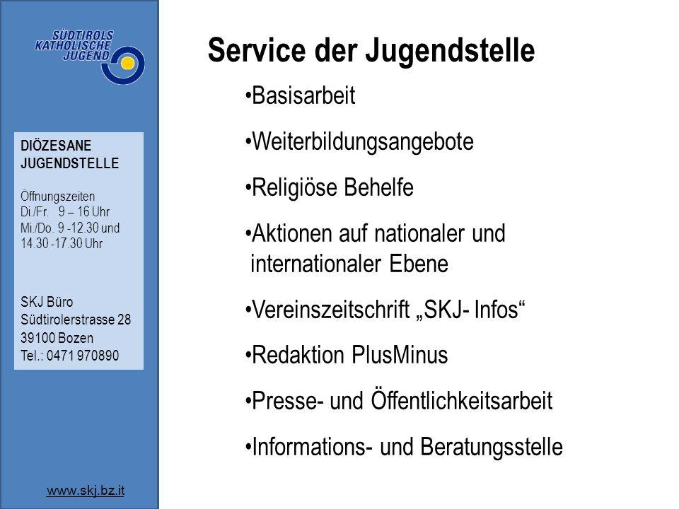 Service der Jugendstelle Basisarbeit Weiterbildungsangebote Religiöse Behelfe Aktionen auf nationaler und internationaler Ebene Vereinszeitschrift SKJ
