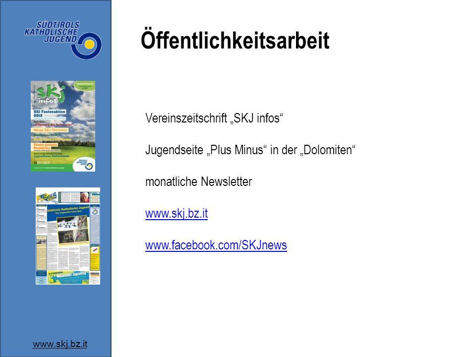Öffentlichkeitsarbeit www.skj.bz.it Vereinszeitschrift SKJ infos Jugendseite Plus Minus in der Dolomiten monatliche Newsletter www.skj.bz.it www.faceb