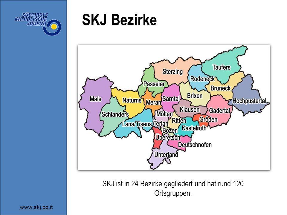 SKJ Bezirke www.skj.bz.it SKJ ist in 24 Bezirke gegliedert und hat rund 120 Ortsgruppen.