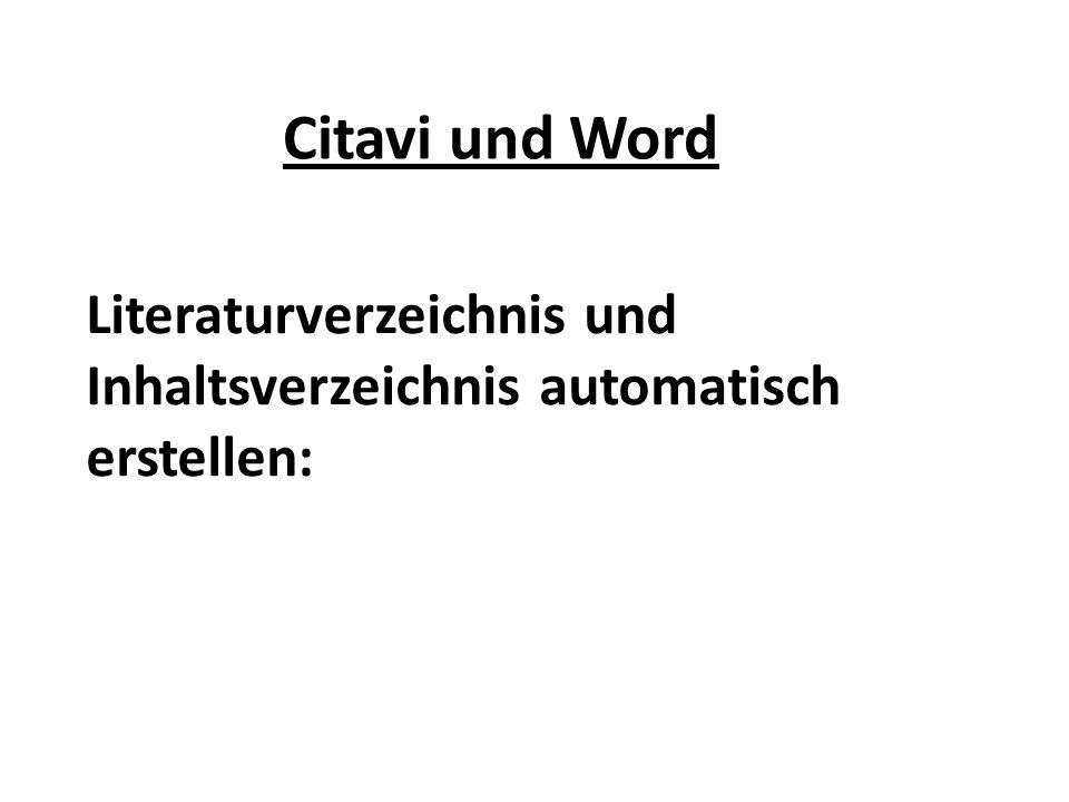 Literaturverzeichnis und Inhaltsverzeichnis automatisch erstellen: Citavi und Word