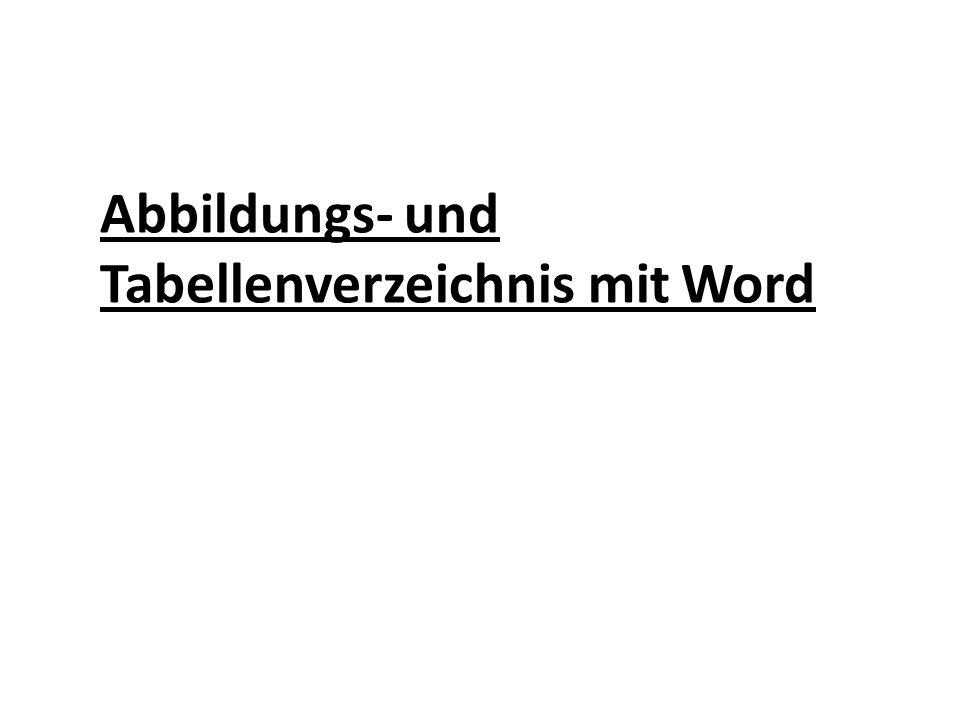 Abbildungs- und Tabellenverzeichnis mit Word