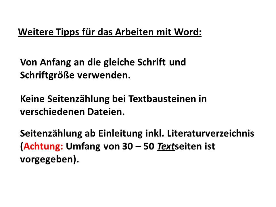 Weitere Tipps für das Arbeiten mit Word: Von Anfang an die gleiche Schrift und Schriftgröße verwenden. Keine Seitenzählung bei Textbausteinen in versc