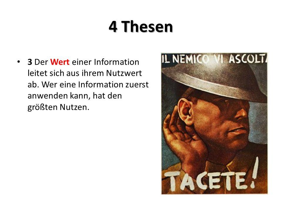 4 Thesen 3 Der Wert einer Information leitet sich aus ihrem Nutzwert ab.