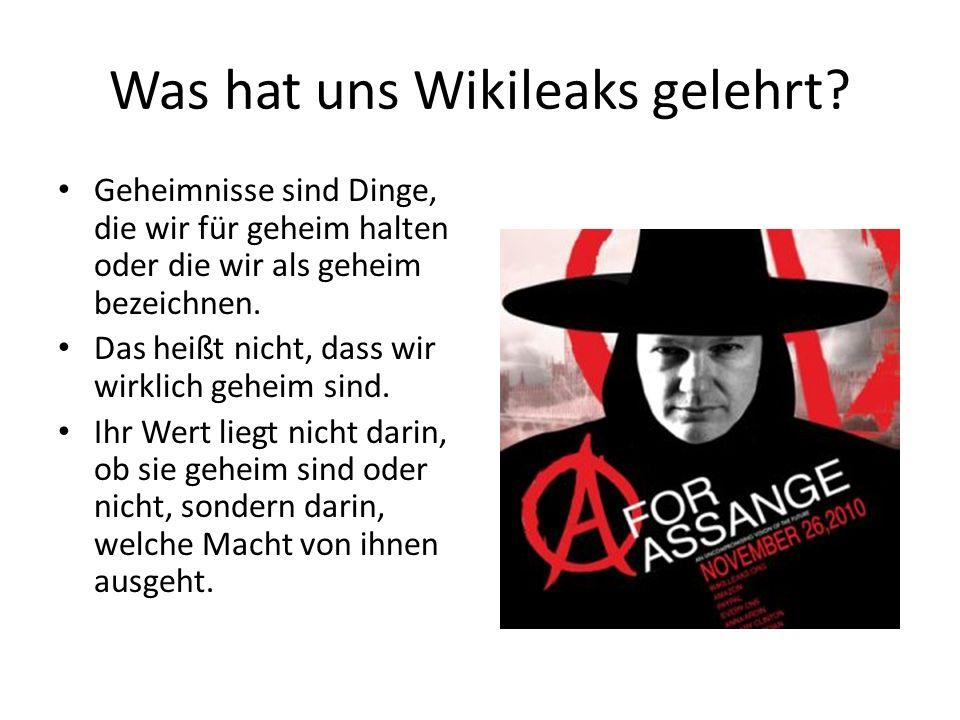 Was hat uns Wikileaks gelehrt.