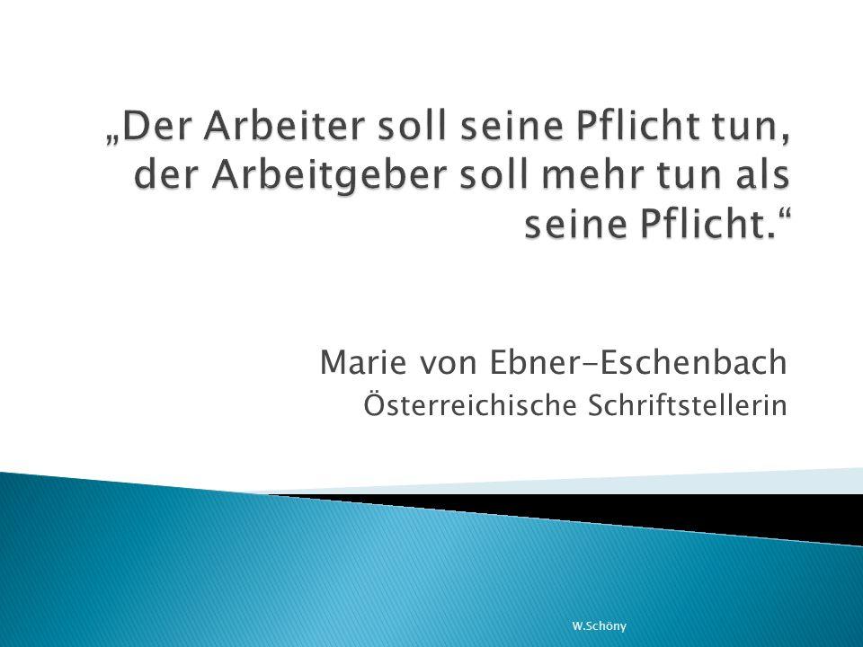 W.Schöny Marie von Ebner-Eschenbach Österreichische Schriftstellerin