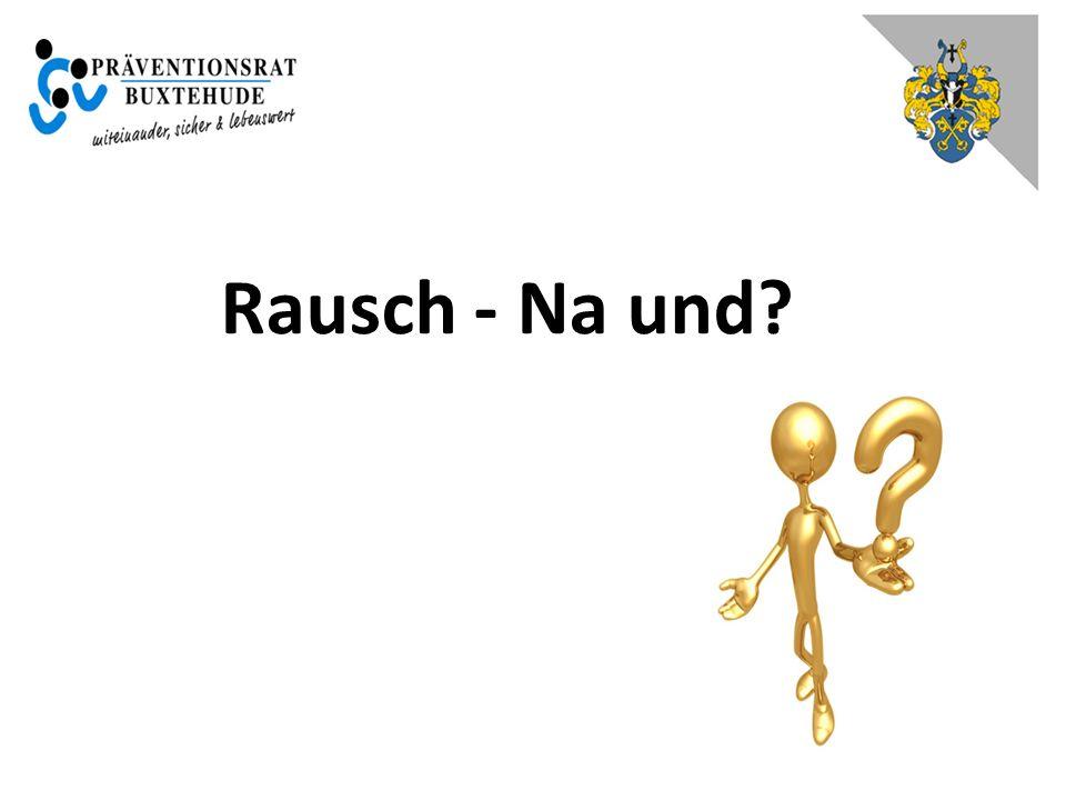 Rausch - Na und?