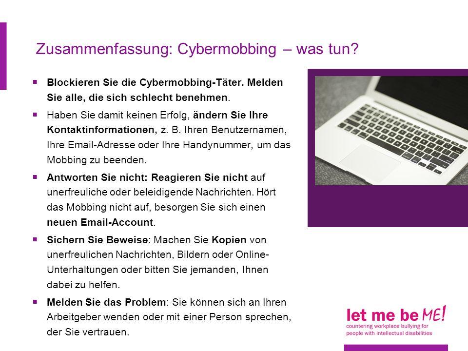 Zusammenfassung: Cybermobbing – was tun.Blockieren Sie die Cybermobbing-Täter.