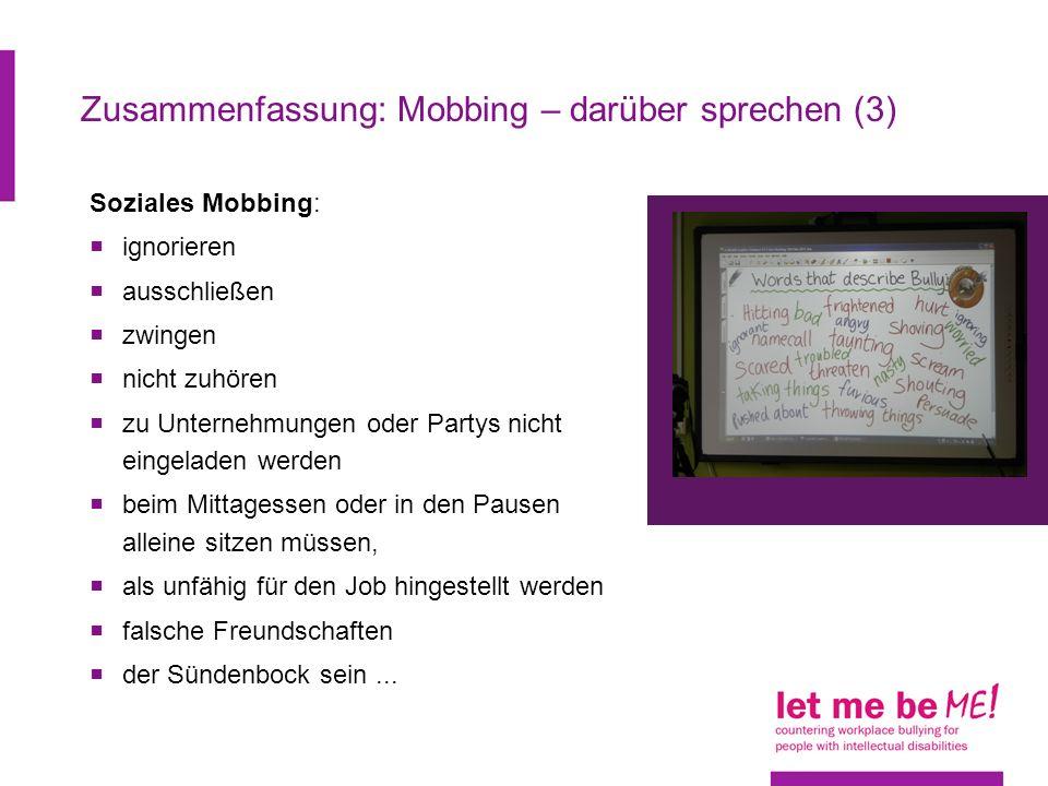 Zusammenfassung: Mobbing – darüber sprechen (4) Mobbing mit Gesten: nachahmen beleidigende oder drohende Handbewegungen (z.B.