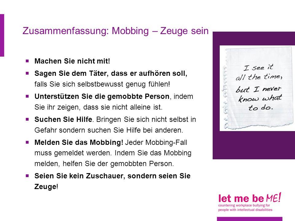 Zusammenfassung: Mobbing – Zeuge sein Machen Sie nicht mit.
