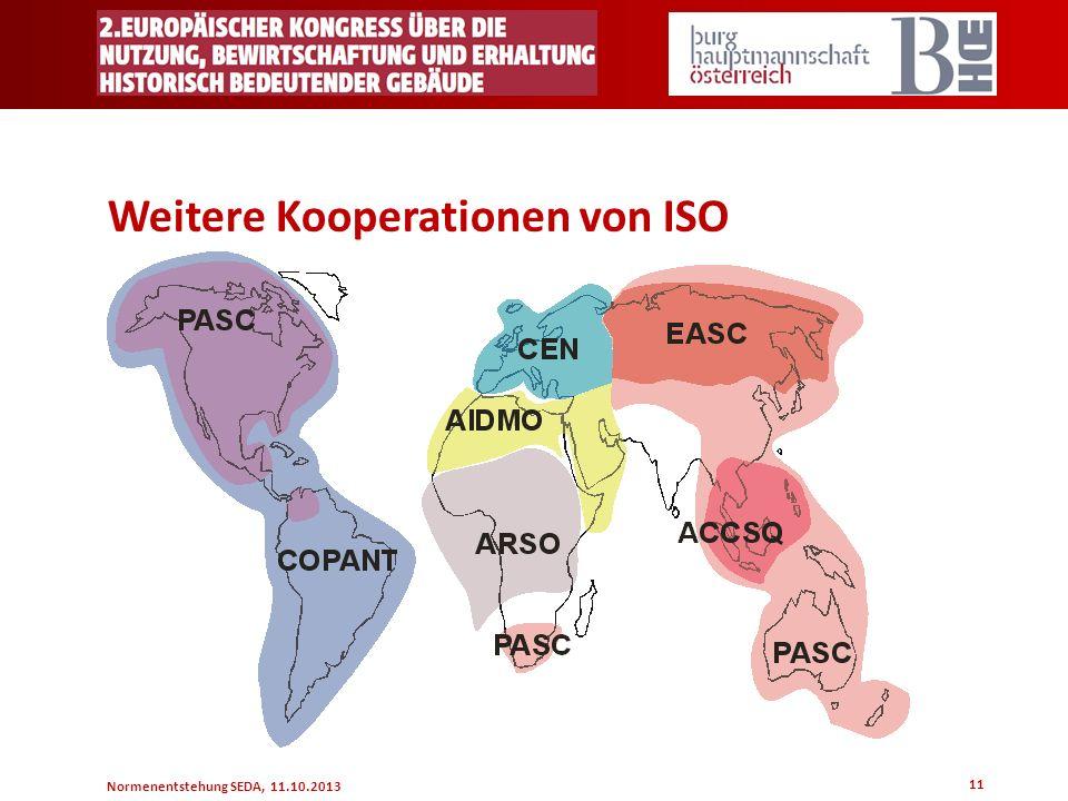 Normenentstehung SEDA, 11.10.2013 11 Weitere Kooperationen von ISO
