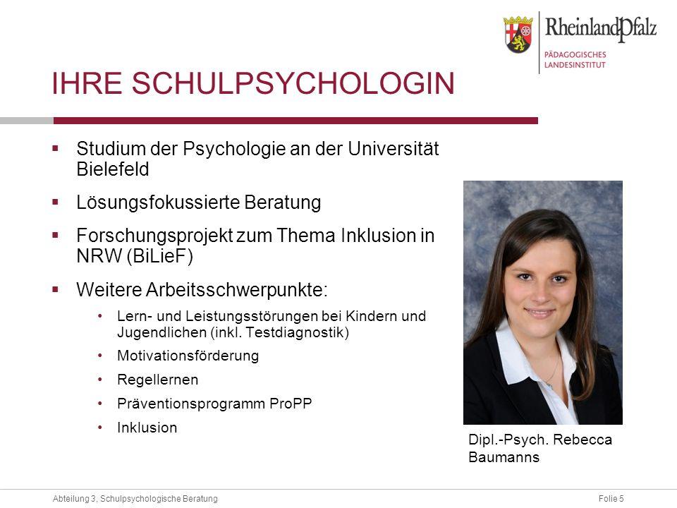 Folie 5Abteilung 3, Schulpsychologische Beratung Studium der Psychologie an der Universität Bielefeld Lösungsfokussierte Beratung Forschungsprojekt zu