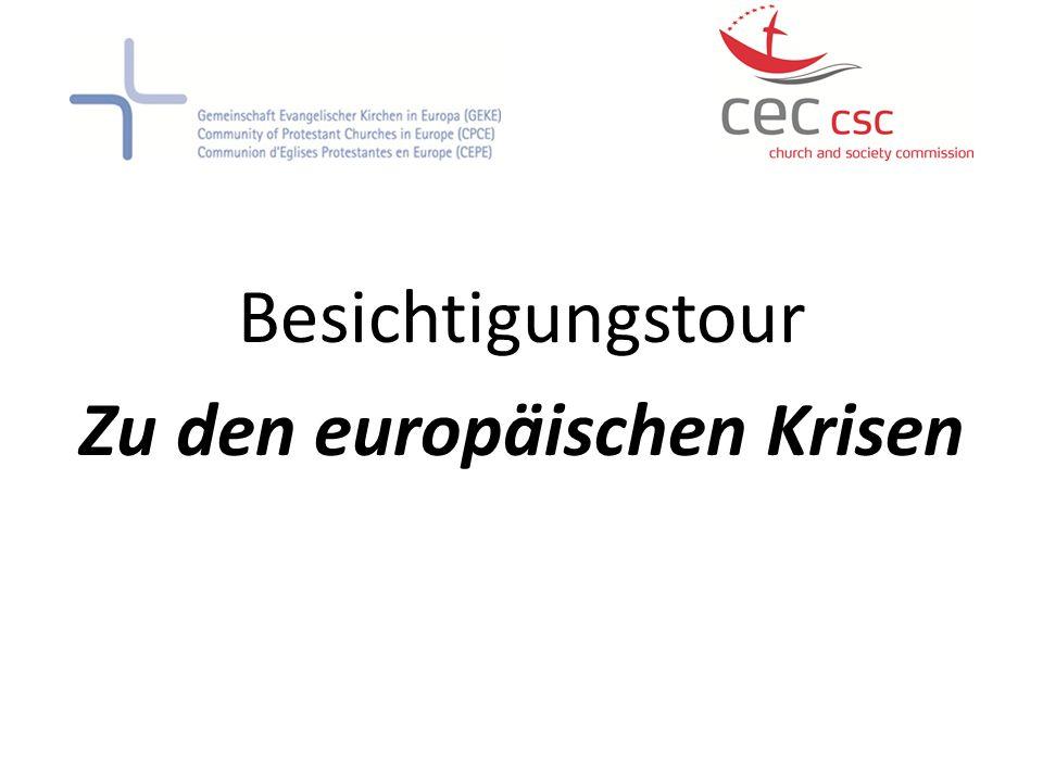 Besichtigungstour Zu den europäischen Krisen