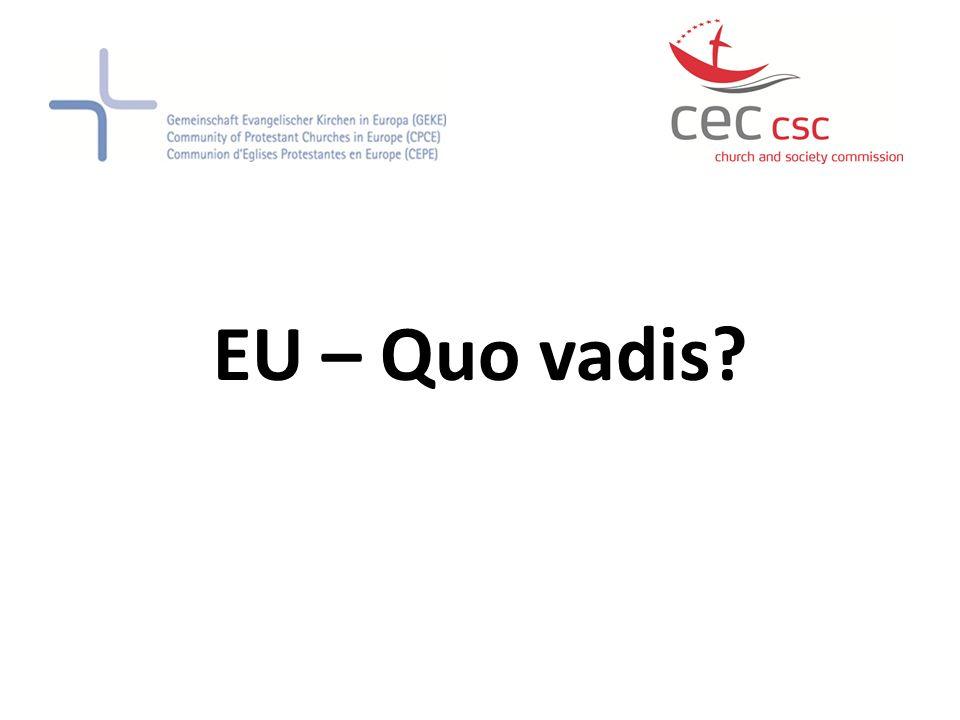 EU – Quo vadis?
