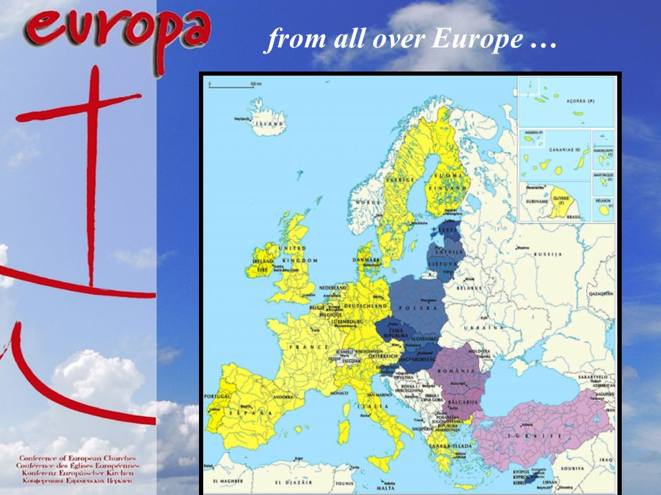 from all over Europe …