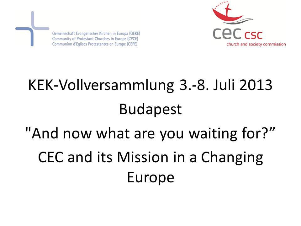KEK-Vollversammlung 3.-8. Juli 2013 Budapest