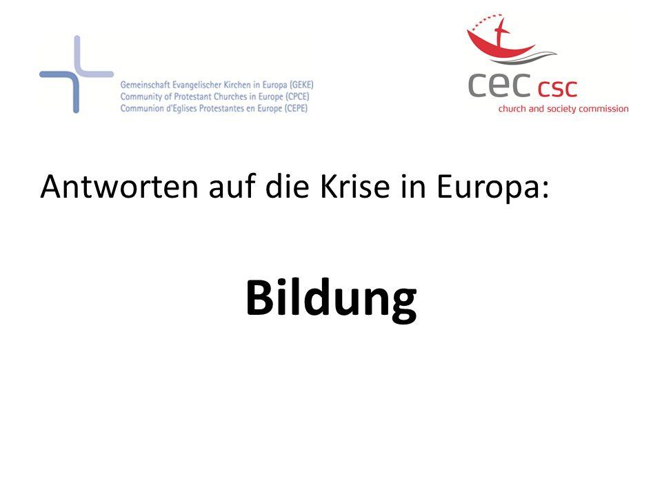 Antworten auf die Krise in Europa: Bildung