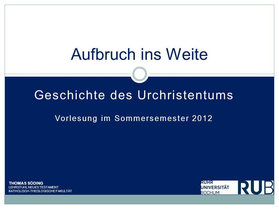 1.Das Thema und die Methode Söding, Geschichte des Urchristentums SS 2012 2 Gal 4,4f.