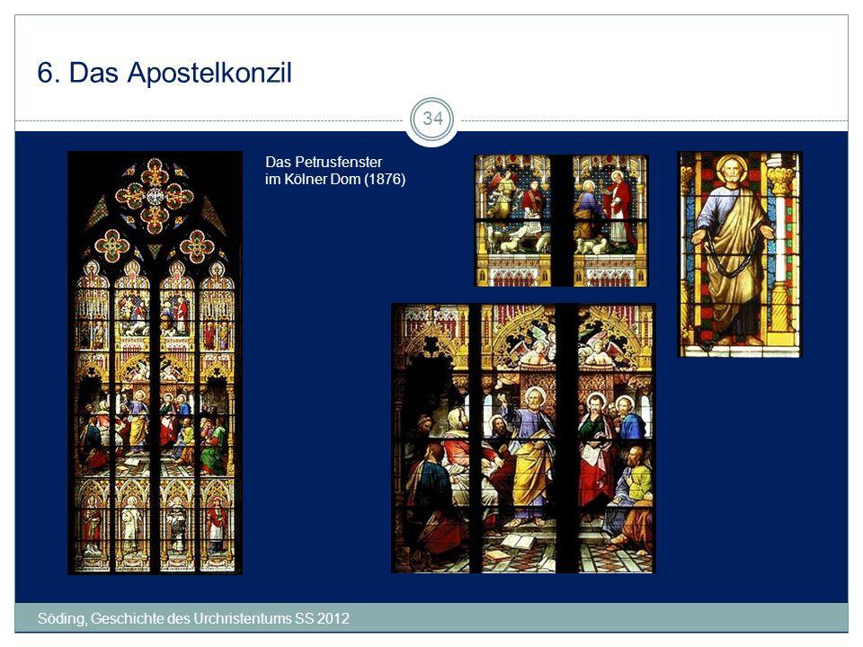 6. Das Apostelkonzil Söding, Geschichte des Urchristentums SS 2012 34 Das Petrusfenster im Kölner Dom (1876)