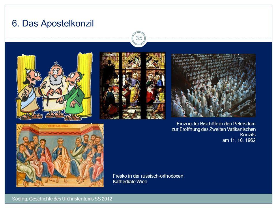 6. Das Apostelkonzil Söding, Geschichte des Urchristentums SS 2012 35 Einzug der Bischöfe in den Petersdom zur Eröffnung des Zweiten Vatikanischen Kon