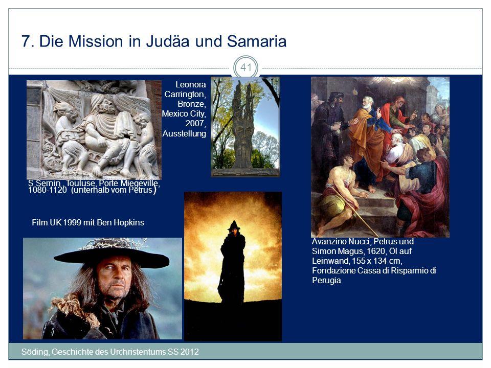 7. Die Mission in Judäa und Samaria Söding, Geschichte des Urchristentums SS 2012 41 Avanzino Nucci, Petrus und Simon Magus, 1620, Öl auf Leinwand, 15