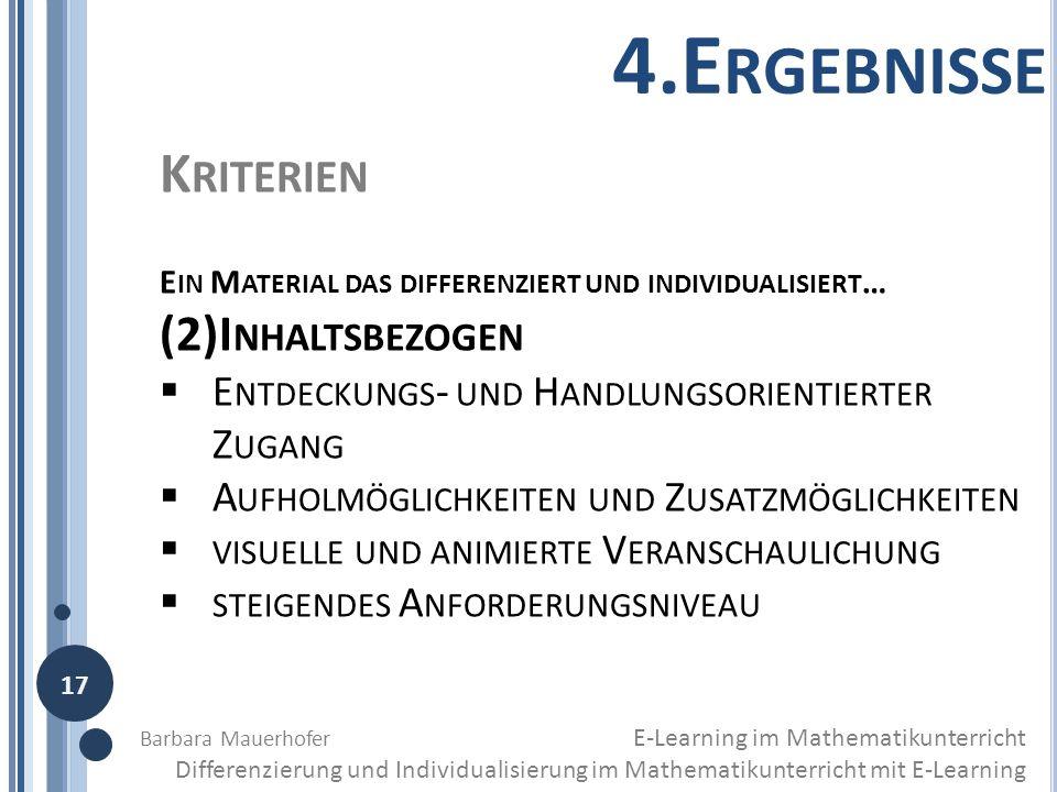 K RITERIEN E IN M ATERIAL DAS DIFFERENZIERT UND INDIVIDUALISIERT … (2)I NHALTSBEZOGEN E NTDECKUNGS - UND H ANDLUNGSORIENTIERTER Z UGANG A UFHOLMÖGLICH