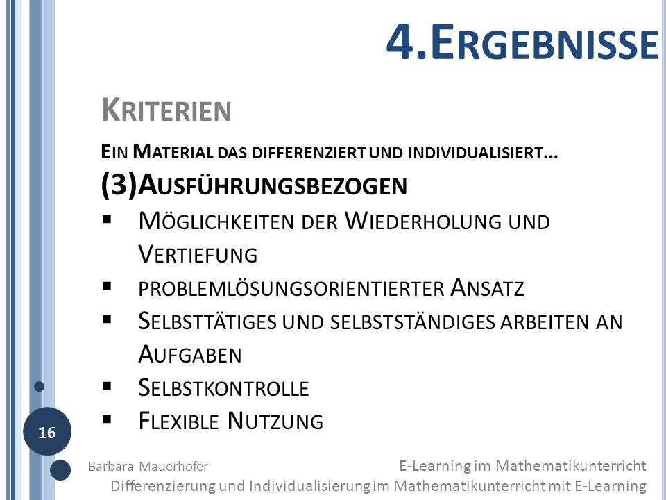 K RITERIEN E IN M ATERIAL DAS DIFFERENZIERT UND INDIVIDUALISIERT … (3)A USFÜHRUNGSBEZOGEN M ÖGLICHKEITEN DER W IEDERHOLUNG UND V ERTIEFUNG PROBLEMLÖSU