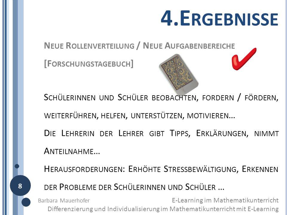 4.E RGEBNISSE N EUE R OLLENVERTEILUNG / N EUE A UFGABENBEREICHE [F ORSCHUNGSTAGEBUCH ] S CHÜLERINNEN UND S CHÜLER BEOBACHTEN, FORDERN / FÖRDERN, WEITE