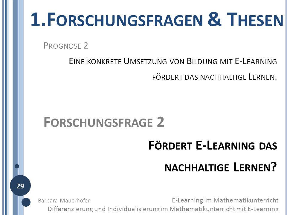 3 T HESEN (1) D URCH E-L EARNING GELINGT EINE DIFFERENZIERTE UND ZUGLEICH INDIVIDUALISIERTE V ERMITTLUNG DES L EHRGEGENSTANDES .