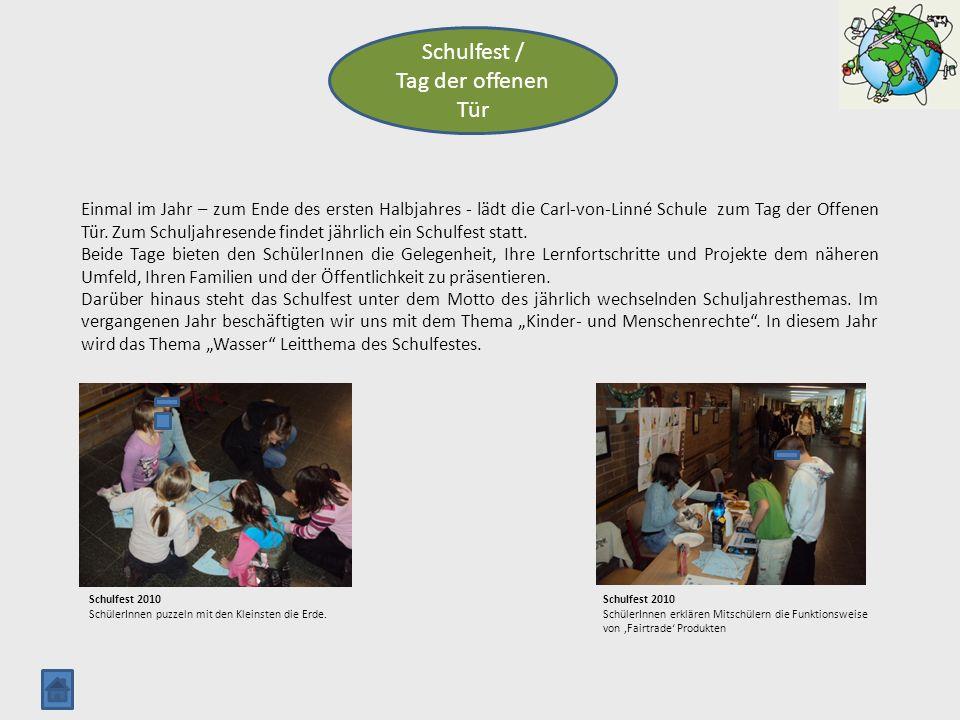 Schulfest / Tag der offenen Tür Einmal im Jahr – zum Ende des ersten Halbjahres - lädt die Carl-von-Linné Schule zum Tag der Offenen Tür. Zum Schuljah